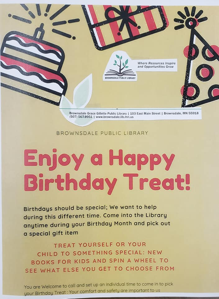 Birthdays should be special Stop in on your Birthday Month and get a book and a chance at a special item.