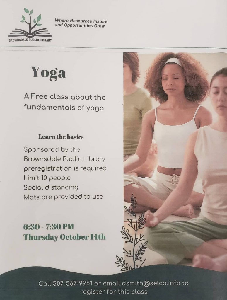 Join us at the Library in the Community Center for Yoga Social distancing; mats are provided Registration is required as space is limited